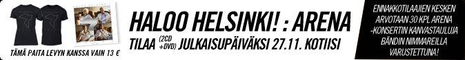 Tilaa Haloo Helsinki: Arena 2cd+dvd/blu-ray+t-paita julkaisupäiväksi kotiisi!
