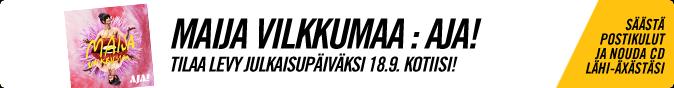 Maija Vilkkumaa: Aja!